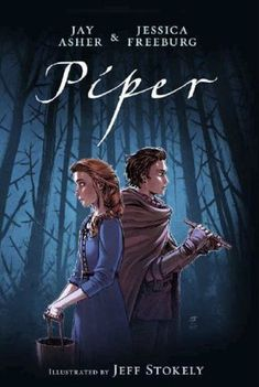 Book Review: #Piper. Jay Asher, Jessica Freeburg, Jeff Stokely.  Breathtakingly atmospheric art, and a surprisingly nuanced romance for such a minimalist expansion on the Pied Piper of Hameln story.  #YA #GraphicNovels