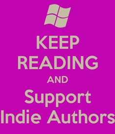 Totally agree!! Indie authors are the BEST!