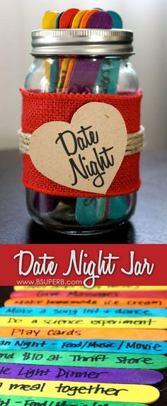 Date Night Jar - how to create it and date night ideas! More