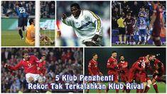 5 Klub Penghenti Rekor Tak Terkalahkan Klub Rival