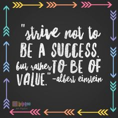 Always be of value!