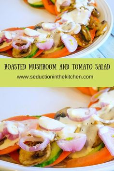 Roasted Mushroom and Tomato Salad From Seduction in the Kitchen