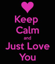 JUST <3 BE <3 YOU <3