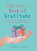 The Little Book of Gratitude by Robert Emmons