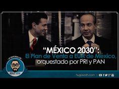 MÉXICO 2030: El Plan de Venta de México a EE.UU.