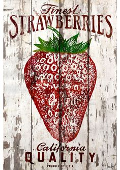 Strawberry Crafts, Strawberry Kitchen, Strawberry Decorations, Strawberry Patch, Strawberry Shortcake, Vintage Walls, Vintage Signs, Strawberry Fields Forever, Wood Canvas