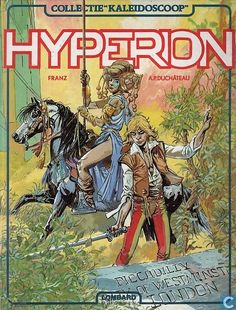 "Collectie ""Kaleidoscoop"": Hyperion - tekenaar: Franz Drappier - tekst: A.P. Duchâteau - Lombard Uitgaven, 1981"