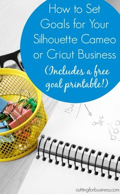 How to Set Goals for Your Silhouette or Cricut Business How to Set Goals for Your Silhouette Cameo or Cricut Small Business by Silhouette Curio, Silhouette Cameo Projects, Silhouette Machine, Silhouette Portrait, Etsy Business, Craft Business, Business Ideas, Online Business, Business Marketing