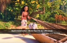 Watch, Lyrics, Download: Auli'i Cravalho - How Far I'll Go. Other music videos, audios, lyrics, playlists, and downloads are available here.