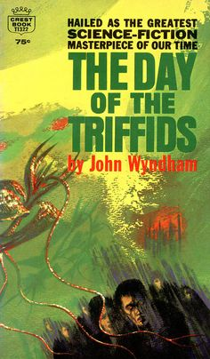 The Day of the Triffids, John Wyndham (1970 edition), cover by Richard Powers
