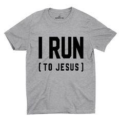 I Run (To Jesus) Gray Unisex T-shirt | Sarcastic Me