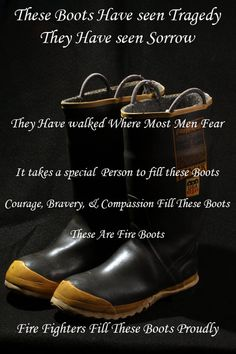 boots - my Hubby was a fireman.Fire boots - my Hubby was a fireman. Firefighter Paramedic, Firefighter Love, Firefighter Quotes, Volunteer Firefighter, Firefighter Recruitment, Firefighter Crafts, Firefighter Apparel, Firefighter Wedding, Firefighter Pictures