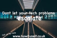 #tech #problems?! Don't let them #escalate. We can #help you, family or friends #tuition show you how to use IT  www.how2useit.co.uk
