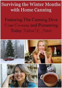 Surviving the Winter Months with Home Canning Featuring The Canning Diva Diane Devereaux and Melissa K. Norris of Pioneering Today Podcast Learn tips and recipes on using home canning to survive the winter months, from frugality to preparedness and time saving techniques