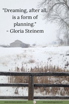 """""""Dreaming, after all, is a form of planning.""""  - Gloria Steinem   #MDI"""