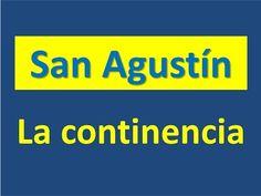 San Agustín: La continencia