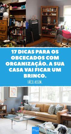 Hábitos simples que mantêm a sua casa sempre apresentável. #decoracao #organizacao #arrumacao #casa #bemestar #lar