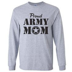 3581197a Proud Army Mom Long Sleeve TShirt in gray XXXLarge *** You can find out