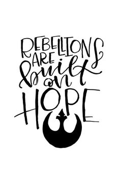Art Print Rebellions are Built on Hope Rogue One Star Wars Quote - Star Wars Art - Trending Star Wars Art - Star Wars Film, Star Wars Poster, Poster S, Star Wars Rebels, Star Trek, Rogue One Star Wars, War Quotes, Star Wars Quotes, Star Wars Humor