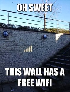Check out: This wall has free WiFi. One of our funny daily memes selection. We add new funny memes everyday!