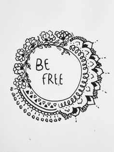 Be free. Inspirational quote and nice drawing for a tatoo. Now Quotes, Words Quotes, Wise Words, Sober Quotes, Pretty Words, Beautiful Words, Her Wallpaper, Iphone Wallpaper, Thoughts