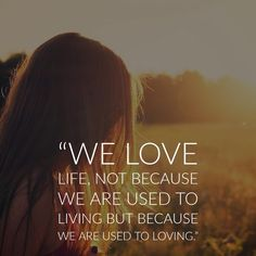 40 Inspirational Quotes About Life and Love | Inspirationfeed