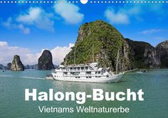 Halong-Bucht - Vietnams Weltnaturerbe - CALVENDO