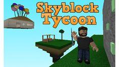 Skyblock Tycoon - ROBLOX