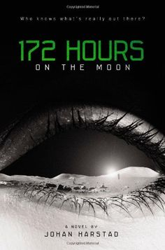 172 Hours on the Moon by Johan Harstad. $11.38. Publisher: Little, Brown Books for Young Readers; 1 edition (April 17, 2012). Publication: April 17, 2012. 368 pages. Author: Johan Harstad. Save 37% Off!