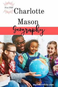Charlotte Mason Geography: Imagination Required - My Little Robins