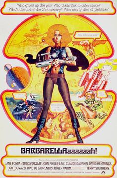 'Barbarella' film poster, 1968. (I was a teen when this came out and today I can't believe I still haven't seen this movie!!)
