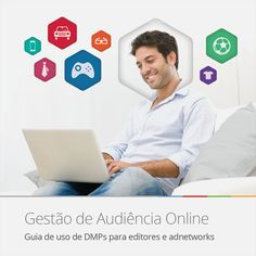 Guia de uso de DMPs para editores e adnetworks. Download grátis: http://www.navegg.com/blog/guia-de-uso-de-dmps-para-editores-e-adnetworks/