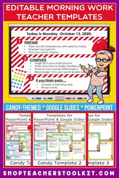 These candy-themed Editable PowerPoint and Google Slides Teacher Templates include space to type the day and date, reminders of what to do when entering the classroom, as well as 'must do' and 'may do' assignments. Remind your students of their morning assignments during arrival time by displaying them on your whiteboard or SMARTBoard. #teachertemplates #morningarrivalinstructions #editable #powerpoint #googleslides #candy #funthemes
