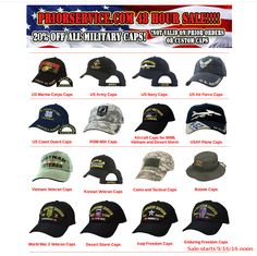 48 Hour Sale - 20% Off All Caps! Sales starts Noon 9/16/16 Get yours! All  : http://www.priorservice.com/navycaps.html Army : http://www.priorservice.com/usarmycaps1.html Navy : http://www.priorservice.com/usnavycaps.html USAF : http://www.priorservice.com/usairforcecaps.html Vets : http://www.priorservice.com/usveterancaps.html Boonie Caps, Headwraps Watch Caps, USMC POW-MIA : http://www.priorservice.com/powmiacaps.html Not valid on prior orders or Custom Caps