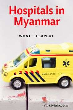 Going to Hospital in Myanmar (Burma) - What should you expect I Getting sick abroad I Myanmar Hospitals I Clinic I #Myanmar #Hospital