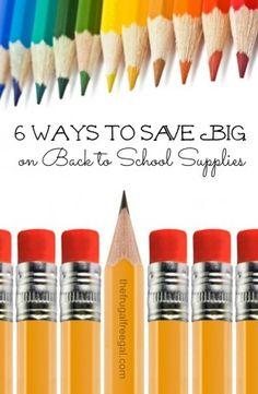 6 ways to save big on back to school supplies! Is it too early to be thinking about school? #backtoschool