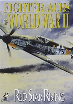 Fighter Aces of World War II Red Star Rising -- Want to know more, click on the image.