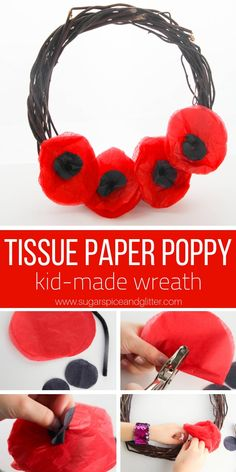 Tissue Paper Poppy Wreath ⋆ Sugar, Spice and Glitter A simple poppy craft for kids, this Tissue Paper Poppy Wreath is a gorgeous Remembrance Day craft or Veteran's Day project for kids Poppy Craft For Kids, Easy Crafts For Kids, Christmas Crafts For Kids, Diy For Kids, Summer Crafts, Remembrance Day Activities, Remembrance Day Poppy, Wreath Crafts, Flower Crafts