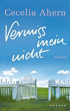 Vermiss mein nicht: Roman von Cecelia Ahern http://www.amazon.de/dp/3810501433/ref=cm_sw_r_pi_dp_bIj5wb0MZ165G