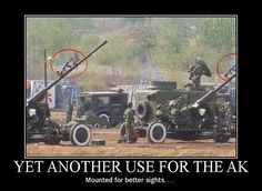 military humor pictures | military-humor-funny-joke-soldier-army-artillery-ak-ak-47-cannon