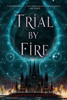 Paperback #CoverReveal  Trial by Fire (The Worldwalker Trilogy, #1) by Josephine Angelini
