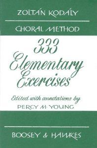 Boosey and Hawkes 333 Elementary Exercises - Zoltan Kodaly Choral Method