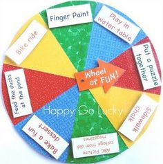 Wheel of fun. Could also use this as an incentive/reward chart. Time Activities, Craft Activities For Kids, Classroom Activities, Indoor Activities, Preschool Classroom, Infant Activities, Spinning Wheel Game, Crafts To Do, Crafts For Kids