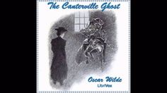 The Canterville Ghost by Oscar Wilde (Humorous Ghost Story in British En...