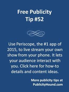 "Periscope, the Number One app of 2015, owned by Twitter, is a great tool if you want you have your own show. Its tagline is ""Explore the world through someone else's eyes."" It's the easiest way to broadcast live video from your phone, enabling you to share what's happening around you — with the whole world or just a few friends — as it happens. You must have a Twitter account. #Periscope #livestream #videotool"