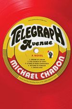 Telegraph Avenue – Michael Chabon  Archy Stallings en Nat Jaffe proberen hun platenzaak Brokeland Records op Telegraph Avenue in Californiëvan de ondergang te redden.