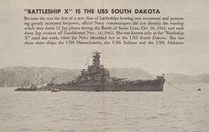 """Battleship X is the USS South Dakota  After the Battle of Santa Cruz and Guadalcanal, """"Battleship X"""" is identified as the USS South Dakota. Source: Newsmap, U.S. Army Service Forces, Army Information Branch, October 11, 1943."""