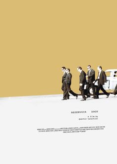 Reservoir Dogs - Simple movie poster featuring the famous 'walking cool' scene #GangsterMovie #GangsterFlick