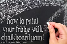 How to turn your fridge into a giant chalkboard wall using a non-toxic chalkboard paint kit from Lullaby Paints. Chalkboard Paint Refrigerator, Painted Fridge, Blackboard Paint, Diy Chalkboard, Chalk Paint, Chalkboard Drawings, Chalkboard Lettering, Chalkboard Walls, Paint Walls
