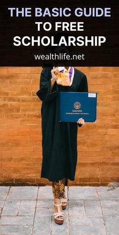 The Basic Guide to Free Scholarship - Wealth Life College Loans, To Tell, Wealth, How To Become, Life